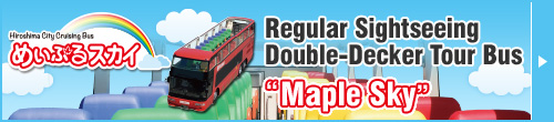 "Regular Sightseeing Double-Decker Tour Bus ""Maple Sky"""